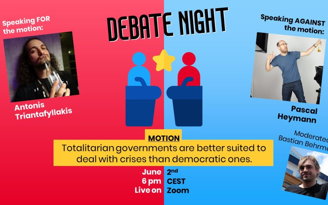 Debate Night – Totalitarian vs Democratic Regimes in Times of Crisis