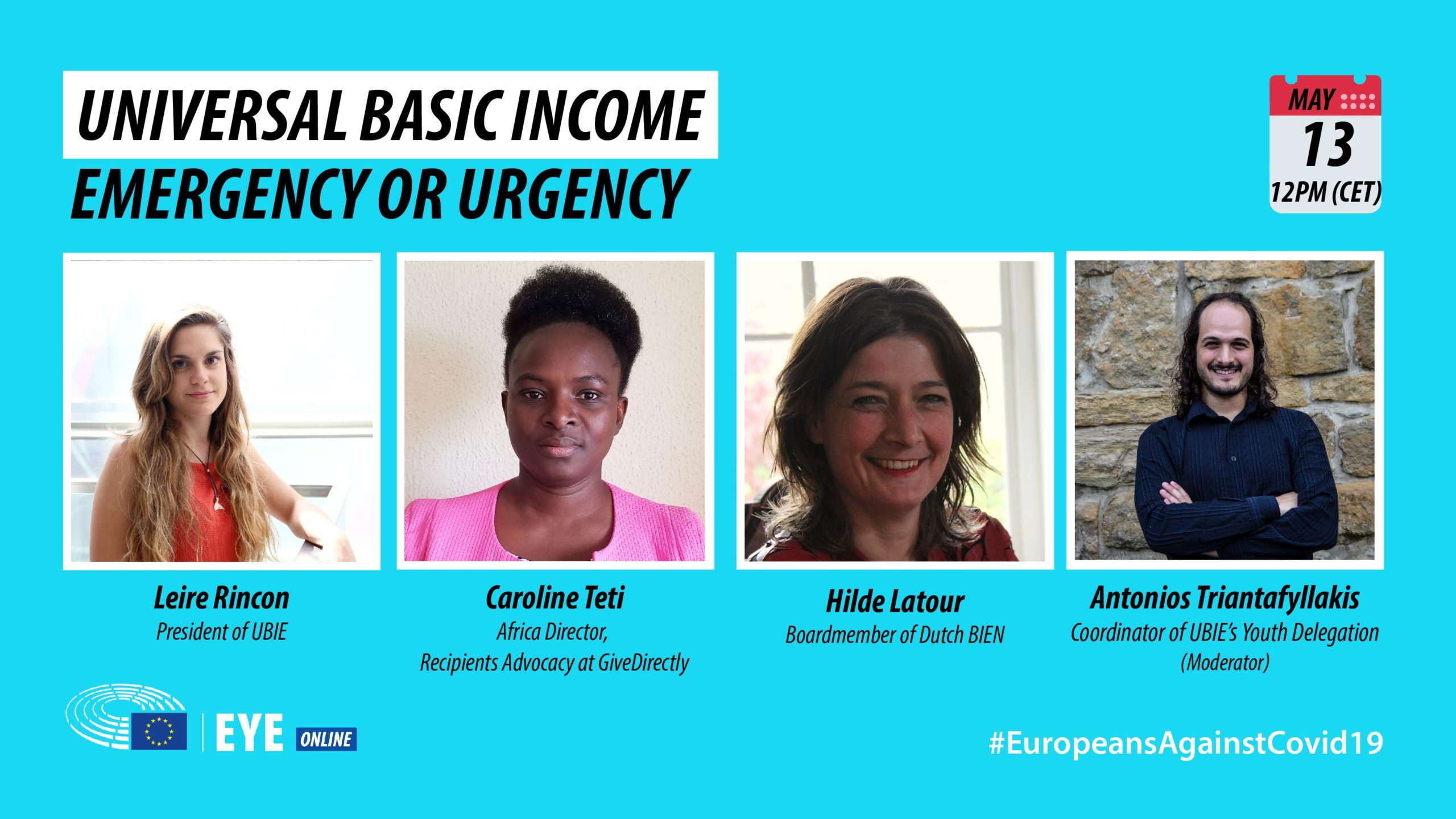 "promo image for ""Universal Basic Income: Emergency or Urgency"" by UBIE Youth Group for the EYE Online, showing the faces of Leire Rincon, Caroline Teti, Hilde Latour and Antonios Triantafylllakis"